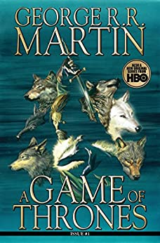 A Game of Thrones: Comic Book, Issue 1 (Game of Thrones: The Comic Book) by [George R. R. Martin]