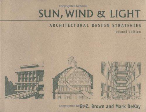 Sun, Wind & Light: Architectural Design Strategies, 2nd Edition
