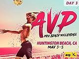 2019 AVP Huntington Beach Open - Day 3