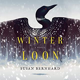 Winter Loon     A Novel              By:                                                                                                                                 Susan Bernhard                               Narrated by:                                                                                                                                 Vikas Adam                      Length: 11 hrs and 41 mins     4 ratings     Overall 4.5
