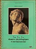 C0, C1, C2, données physiologiques et normalisations (Cahiers de formation continue du kinésithérapeute)