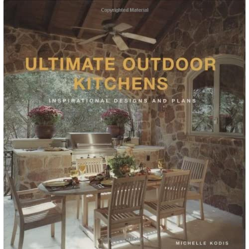 Ultimate Outdoor Kitchens Inspirational Designs And Plans Kodis