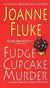 Fudge Cupcake Murder  A Hannah Swensen Mystery