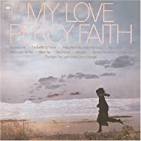 My Love by Percy Faith & His Orchestra (2007-02-21)