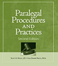 Paralegal Procedures and Practices 2nd edition by Hatch, Scott, Hatch, Lisa Zimmer (2009) Paperback