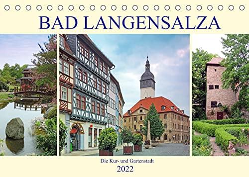 Bad Langensalza - Die Kur- und Gartenstadt (Tischkalender 2022 DIN A5 quer)