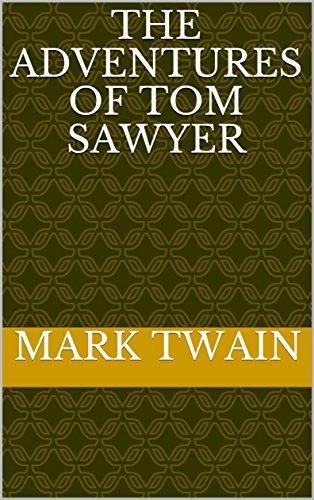 THE ADVENTURES OF TOM SAWYER (English Edition)