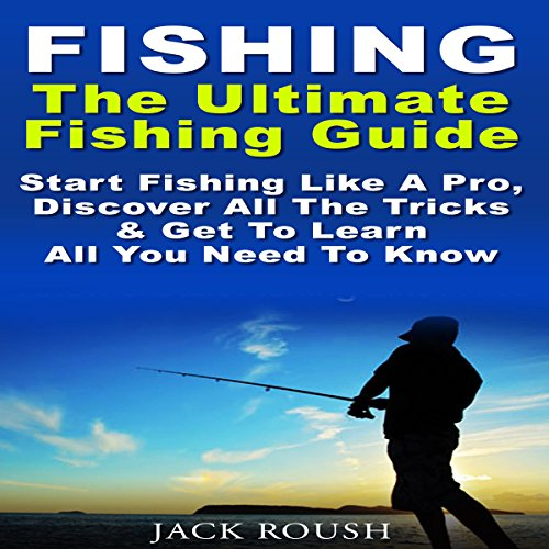 The Ultimate Fishing Guide audiobook cover art