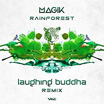 Rainforest (Laughing Buddha Remix)