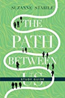The Path Between Us: Six Sessions