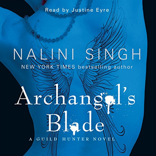 Archangel's Blade     Guild Hunter Series, Book 4              De :                                                                                                                                 Nalini Singh                               Lu par :                                                                                                                                 Justine Eyre                      Durée : 11 h et 29 min     Pas de notations     Global 0,0
