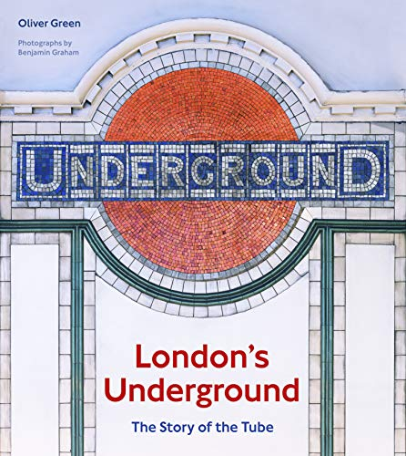 London's Underground:The Story of the Tube (English Edition)