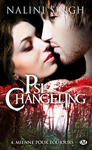 Psi-Changeling, Tome 4: Mienne pour toujours