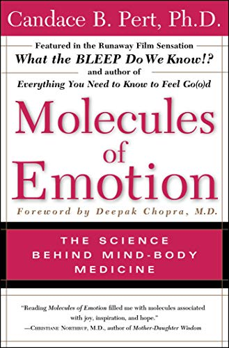 Molecules Of Emotion: The Science Behind Mind-Body Medicine