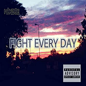Fight Every Day