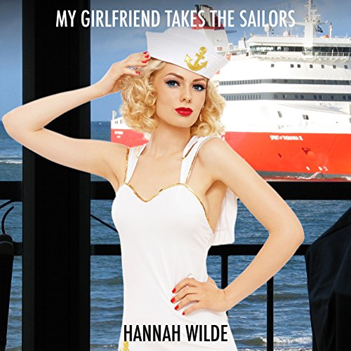 My Girlfriend Takes the Sailors audiobook cover art