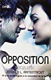 Opposition: 5 (Saga Lux #5)