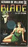 Blade 74 - La Cité d'ivoire