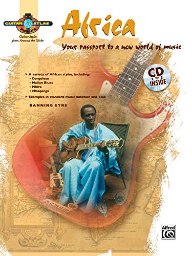 Guitar Atlas: Africa (National Guitar Workshop): Your Passport to a New World of Music, Book & Online Audio