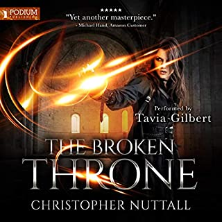 The Broken Throne     Schooled in Magic, Book 16              By:                                                                                                                                 Christopher G. Nuttall                               Narrated by:                                                                                                                                 Tavia Gilbert                      Length: 13 hrs and 12 mins     10 ratings     Overall 4.8
