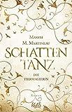 Die Tiermagierin – Schattentanz (Die Tiermagier-Trilogie 1) von Maxym M. Martineau