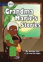 Grandma Marie's Stories