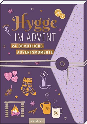 Hygge im Advent - 24 gemütliche Adventsmomente: Ein Adventsbuch zum Aufschneiden (Adventskalender)