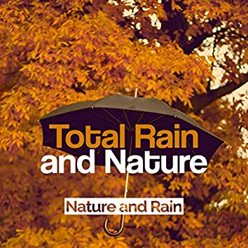 Total Rain and Nature