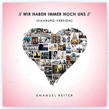 Wir haben immer noch uns (Hamburg Version)