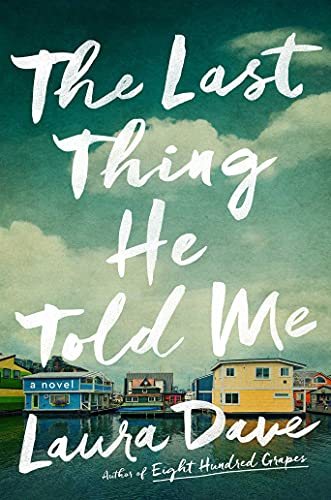 The Last Thing He Told Me: A Novel ( Suspense Detective Fiction) (English Edition)