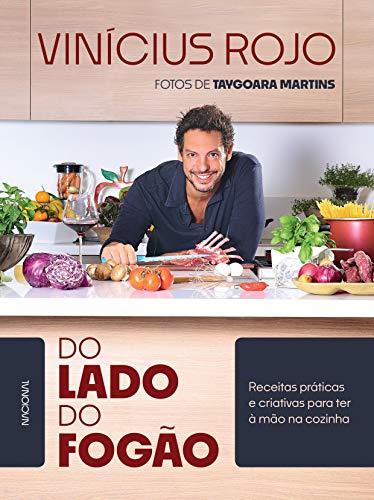 Do lado do fogão: Receitas práticas e criativas para ter à mão na cozinha