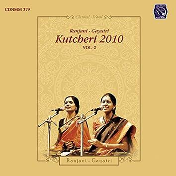 Ranjani - Gayatri Kutcheri 2010  - Vol. 2.