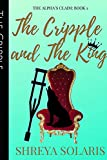 The Cripple and The King (Alpha's Claim)