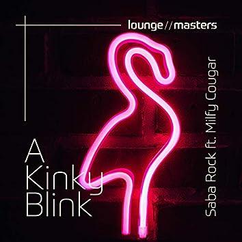 A Kinky Blink
