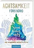 Achtsamkeit fürs Büro: 50 Karma-Kärtchen | Schön gestaltete Achtsamkeitskarten in Geschenkbox zur Stressbewältigung im Joballtag (Achtsamkeitskärtchen)