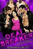 Deal Breaker: MFMMM Reverse Harem Romance (Backstage Girls Book 1)