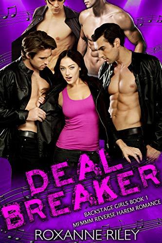 Deal Breaker: MFMMM Reverse Harem Romance (Backstage Girls Book 1) (English Edition)