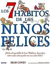Los 7 hábitos de los niños felices (Spanish Edition)