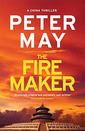 The Firemaker: A red-hot crime thriller from the Sunday Times bestseller (China Thriller 1)