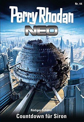 Perry Rhodan Neo 44: Countdown für Siron