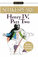 Henry IV, Part II (Signet Classic Shakespeare)