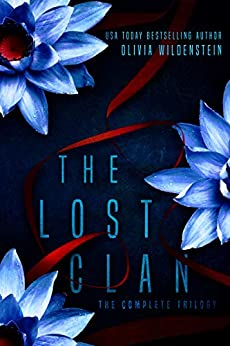 The Lost Clan Trilogy by [Olivia Wildenstein]