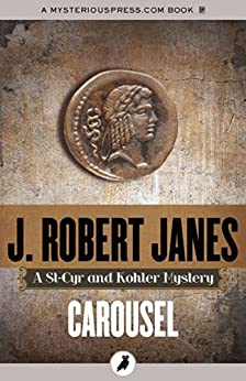 Carousel (The St-Cyr and Kohler Mysteries) by [J. Robert Janes]