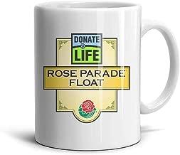 Logo Donate Life Rose Parade Float White Ceramic Cup Durable Mugs