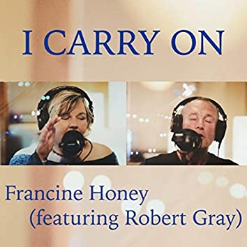 I Carry On (feat. Robert Gray)