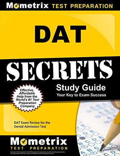 DAT Secrets Study Guide: DAT Exam Review for the Dental Admission Test (2 Volume)