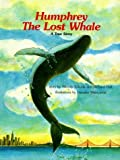 Humphrey, the Lost Whale: A True Story by Wendy Tokuda (1986-10-03)