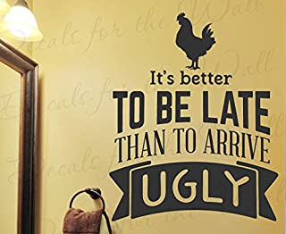 Its Better To Be Late Than To Arrive Ugly - Beauty Humor Funny Marilyn Monroe Home Wardrobe Bathroom Fashion Makeup Women Girl - Vinyl Decal Wall Decor Letter Art Quote Sticker inspirational Saying Lettering Decoration