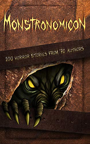 Monstronomicon: 100 Horror Stories from 70 Authors (Haunted Library) (English Edition)