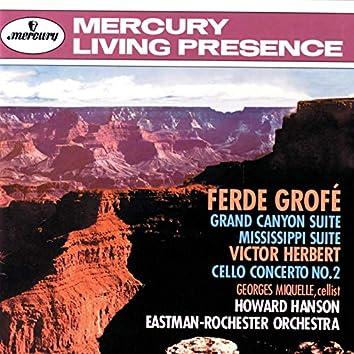 Grofé: Grand Canyon Suite; Mississippi Suite / Herbert: Cello Concerto No. 2
